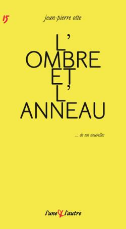 Jean-Pierre Otte L'une & l'autre