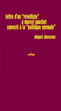 Miguel Abensour Sens & Tonka